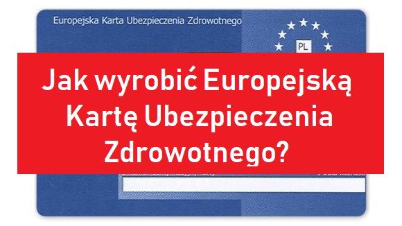 Karta Ubezpieczenia Europa.Jak Wyrobic Europejska Karte Ubezpieczenia Zrdowotnego Ipleszew